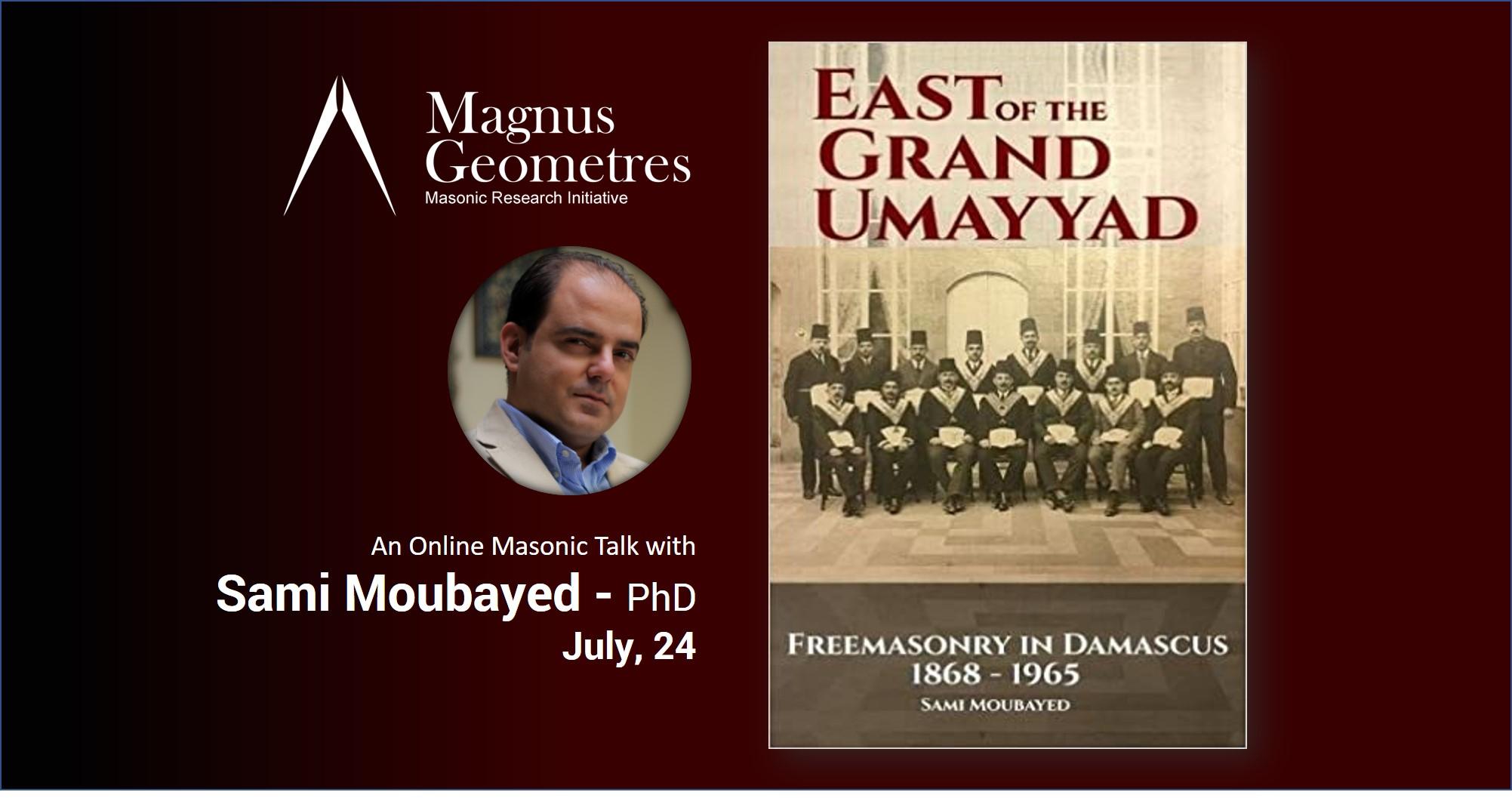 Sami Moubayed The East of the Grand Umayyad