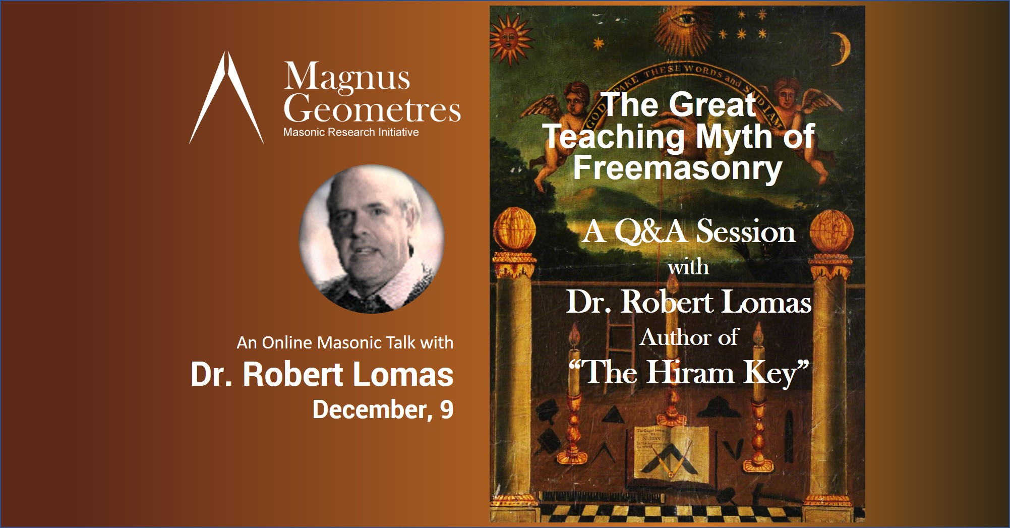 ROBERT LOMAS Event The Great Teaching Myth of Freemasonry By Dr. Robert Lomas