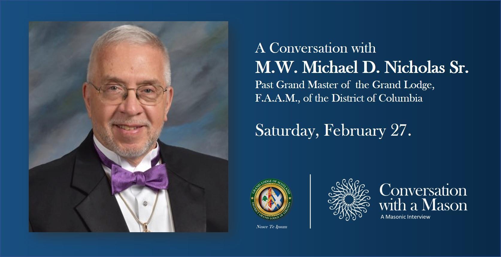 141166878 251698106565705 4827607834883291754 o CONVERSATION WITH A MASON with M.W. Michael D. Nicholas Sr.