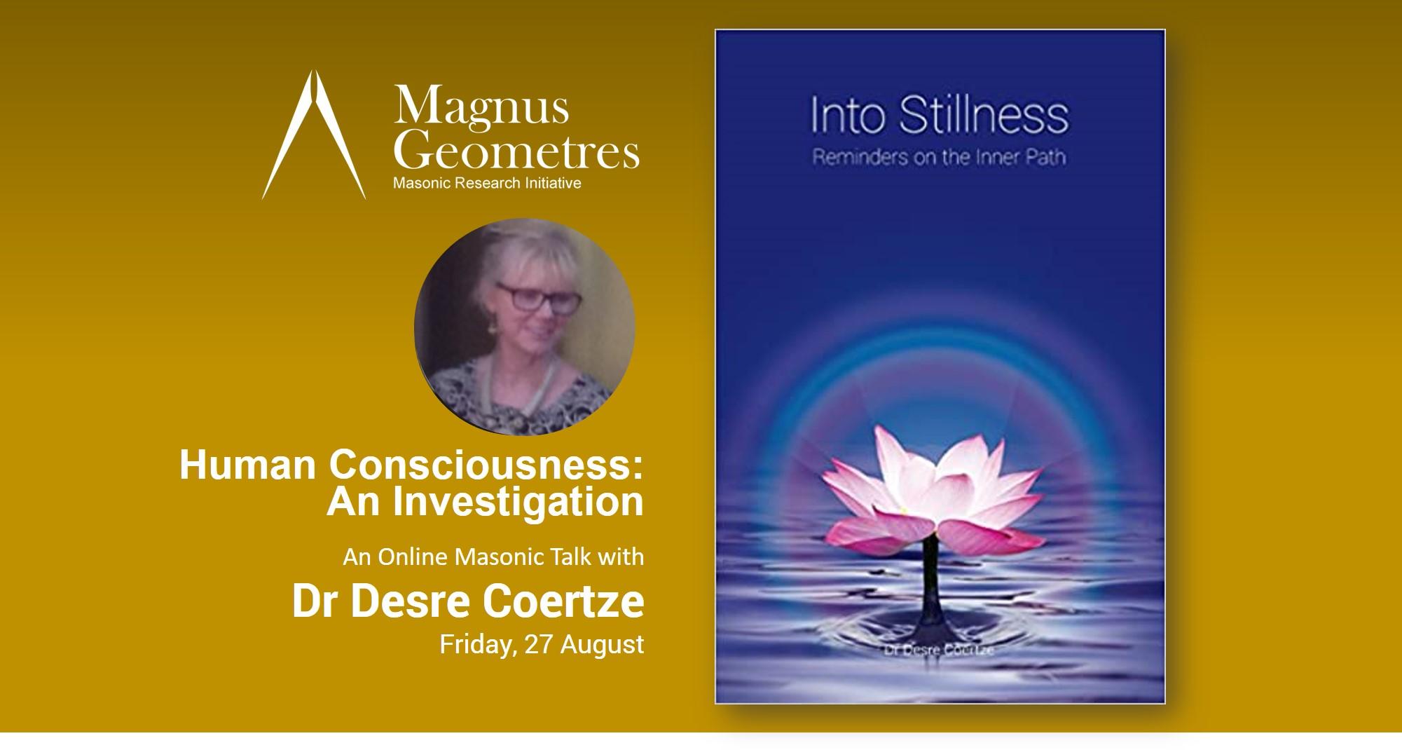 Desre Coertze Human Consciousness: An Investigation - Dr Desre Coertze